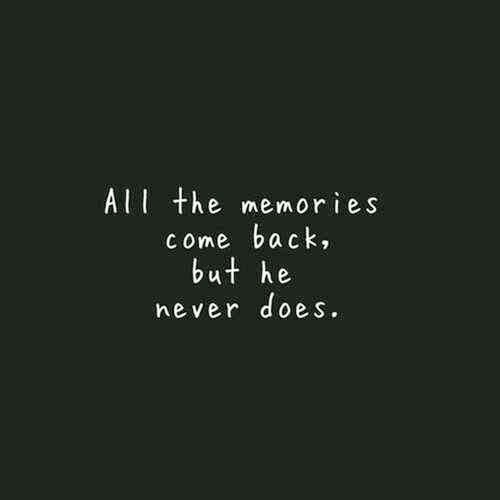 Memories Coming Back Quotes: Saying Pictures
