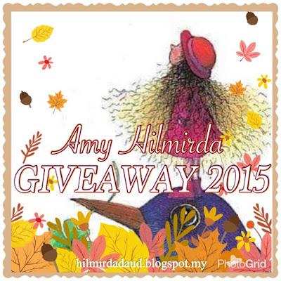 http://hilmirdadaud.blogspot.my/2015/12/amy-hilmirda-giveaway-2015.html