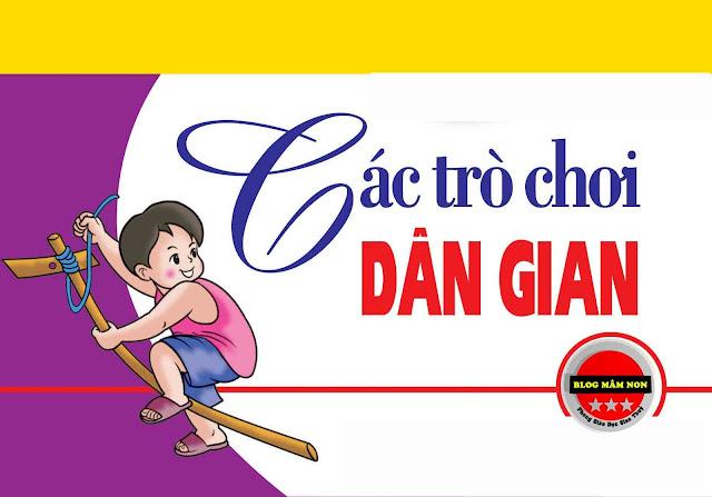 Hướng dẫn tổ chức một số trò chơi dân gian cho trẻ mầm non