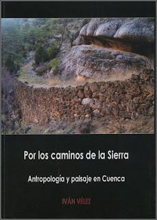 Por los caminos de la Sierra. Antropología y paisaje en Cuenca