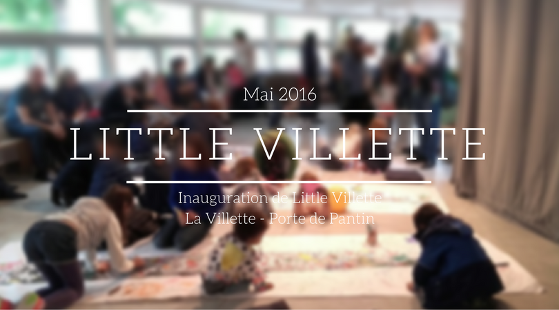 Inauguration de Little Villette