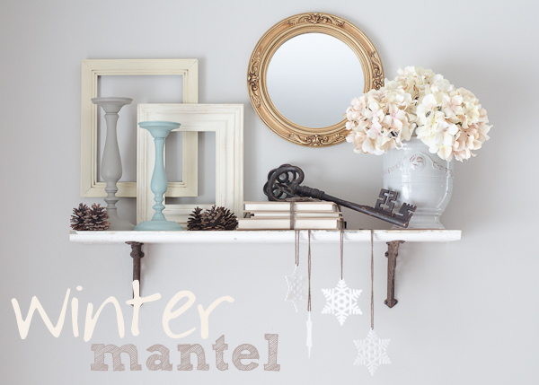 winter mantel ideas