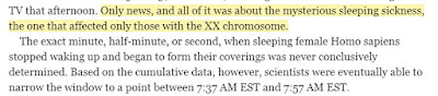 Only news, and all of it was about the mysterious sleeping sickness, the one that affected only those with the XX chromosome.
