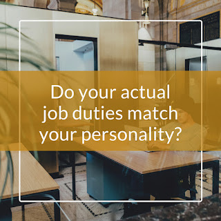 Do your actual job duties match your personality?