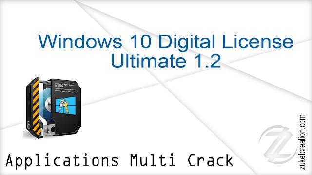 Windows 10 Digital License Ultimate 1.2  |   3.85 MB