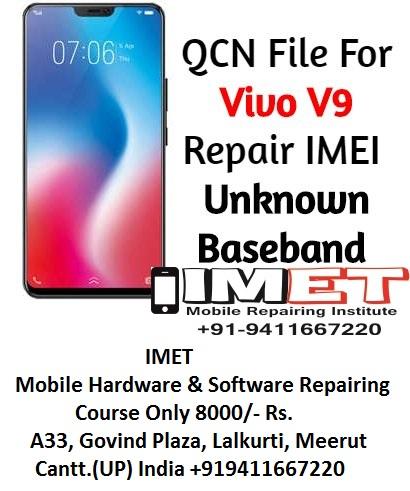 QCN File For Vivo V9 Repair IMEI & Unknown Baseband - IMET