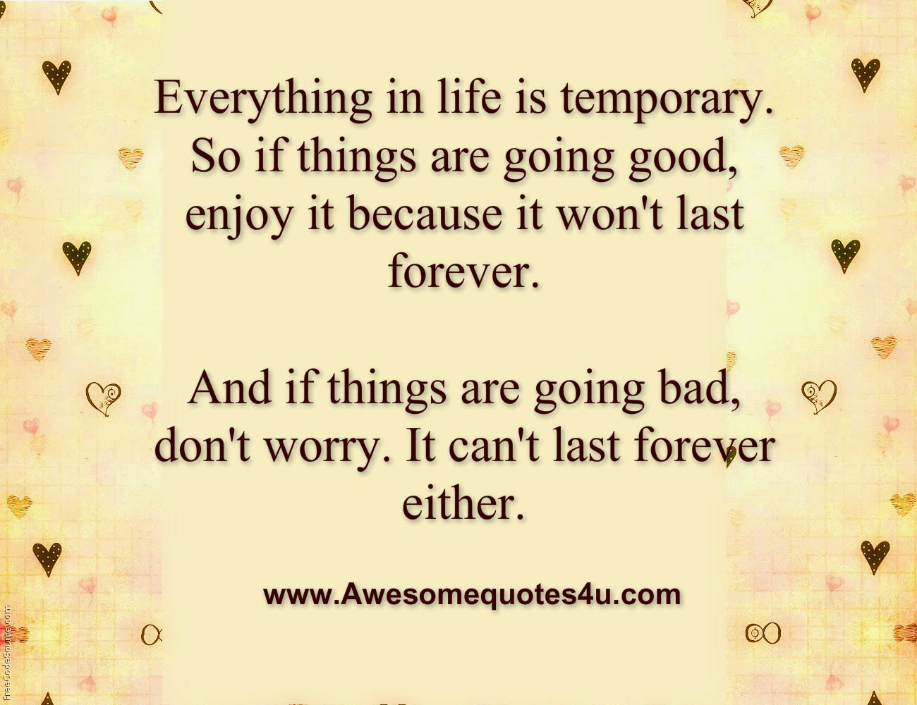 Everything Is Temporary Quotes On Quotestopics