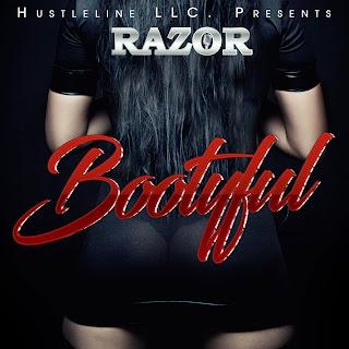 New Music Alert, Bootyful, Razor, Razor 305, Hustleline LLC, New Single, Indie Music Blast, Hip Hop Everything, Team Bigga Rankin, Promo Vatican, A.S.A.S.N.,