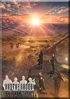 http://animezonedex.blogspot.com/2016/04/brotherhood-final-fantasy-xv.html
