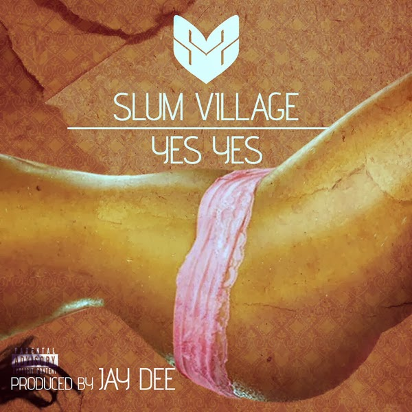 Slum Village - Yes Yes (Prod. By J Dilla) - Single  Cover