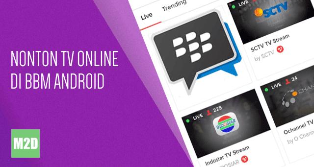 Nonton TV Online di BBM Android