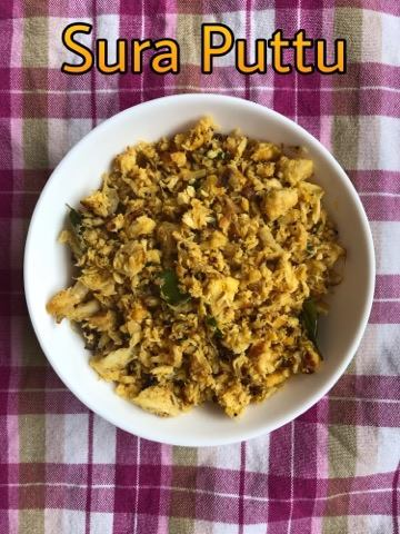 ⊱✿ Recipe Excavator ✿⊰: Sura Puttu / Shark Bhurji