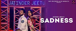 Sadness Lyrics | Jatinder Jeetu  | B Vik | Latest Punjabi Songs 2018 | Mp4 Records
