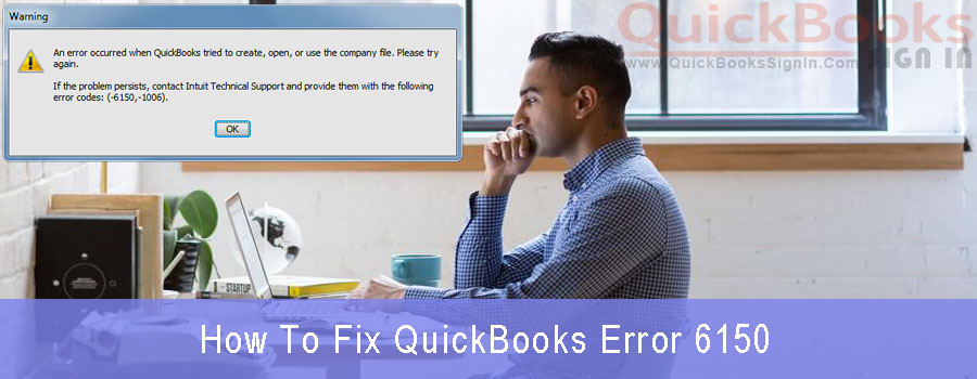 QuickBooks Error 6150, 1006 - How to Fix |