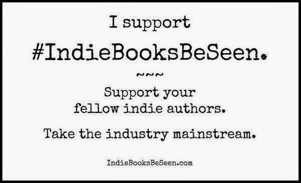Proud Supporter Of #IndieBooksBeSeen!