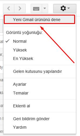 yeni gmail arayüzüne geçiş nasıl