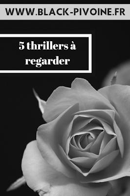 5-thrillers-à-regarder