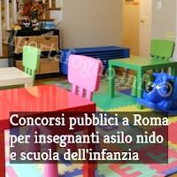 concorsi pubblici per insegnanti scuola infanzia e asili nido a roma