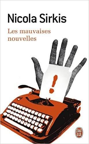 Libro: Les mauvaises nouvelles - Nicola Sirkis