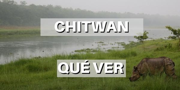 QUE VER EN CHITWAN, NEPAL
