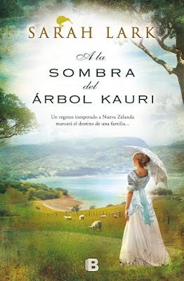 """""""A la sombra del árbol kauri"""" de Sarah Lark"""