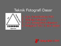 Teknik Fotografi Dasar