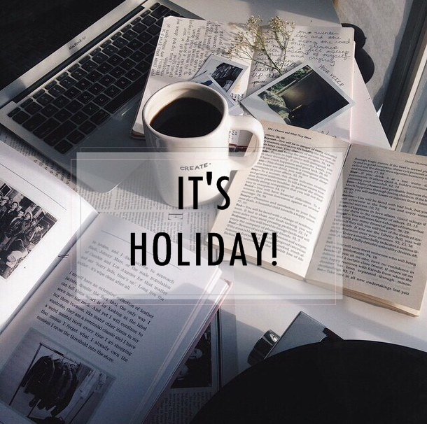 it's Holiday!