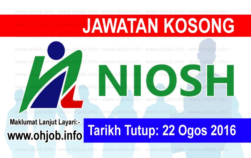 Jawatan Kerja Kosong Institut Keselamatan dan Kesihatan Pekerjaan Negara (NIOSH) logo www.ohjob.info ogos 2016