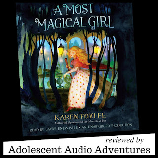 Adolescent Audio Adventures reviews A Most Magic Girl audiobook