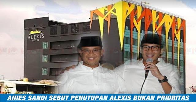 Alexis Bisa SELAMAT - Kini Penutupan Alexis Bukan Prioritas Anies-Sandi