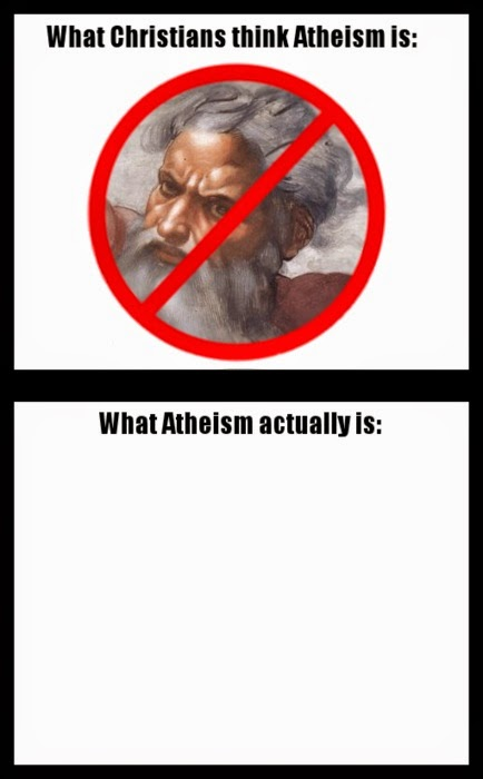 Funny What Christians Think Atheism Is Picture