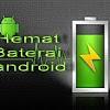 Baterai Android Anda Cepat Habis 8 Tips Ini Dapat Anda Coba