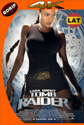 LARA CROFT: TOMB RAIDER (2001) BDRIP 4K HDR LATINO-INGLES MKV