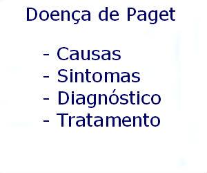 Doença de Paget causas sintomas diagnóstico tratamento prevenção riscos complicações