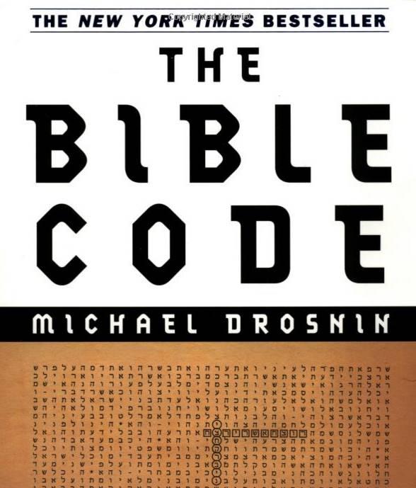 Libro: «The Bible Code» («El Código de la Biblia»). Autor: Michael Drosnin
