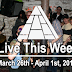 Live This Week: March 26th - April 1st, 2017