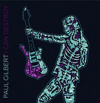 Paul Gilbert - I Can Destroy - cover album - 2016