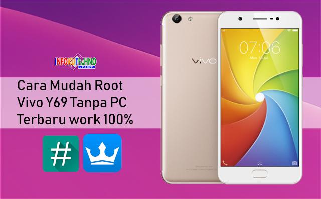 Cara Mudah Root Vivo Y69 Tanpa PC Terbaru work 100%