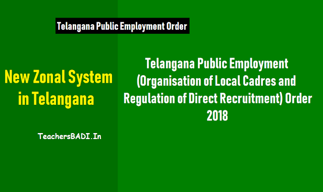 telangana public employment (organisation of local cadres and regulation of direct recruitment) order, 2018,ts public employment order 2018, organisation of local cadres and regulation of direct recruitment in telangana state. telangana public employment order 2018 for local cadres organisation, direct recruitment regulation