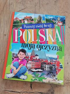 Recenzja książki Polska moja ojczyzna na blogu atrakcyjne wakacje z dzieckiem, wydawnictwo Aksjomat