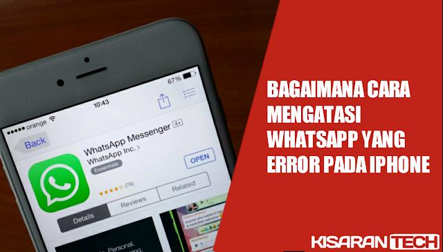 Cara Ngatasi Whatssapp Error Di Iphone