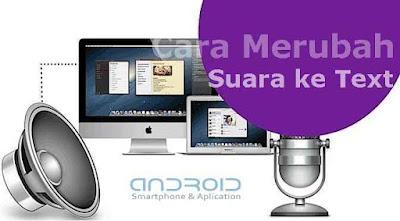 Suara Menjadi Teks Android