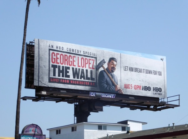 George Lopez Wall billboard