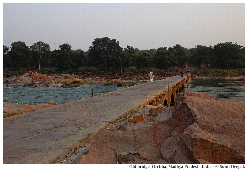 Bridge on Betwa, Orchha, Madhya Pradesh, India - Images by Sunil Deepak