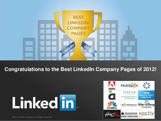 LinkedIn 2012′nin En İyi Şirket Sayfalarını Açıkladı LinkedIn 2012′nin En İyi Şirket Sayfalarını Açıkladı best linkedin 2012
