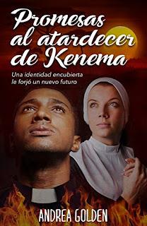 Portada de la novela Promesas al atardecer de Kenema de Andrea Golden en la que se ve un cura en primer plano y una religiosa en segundo plano