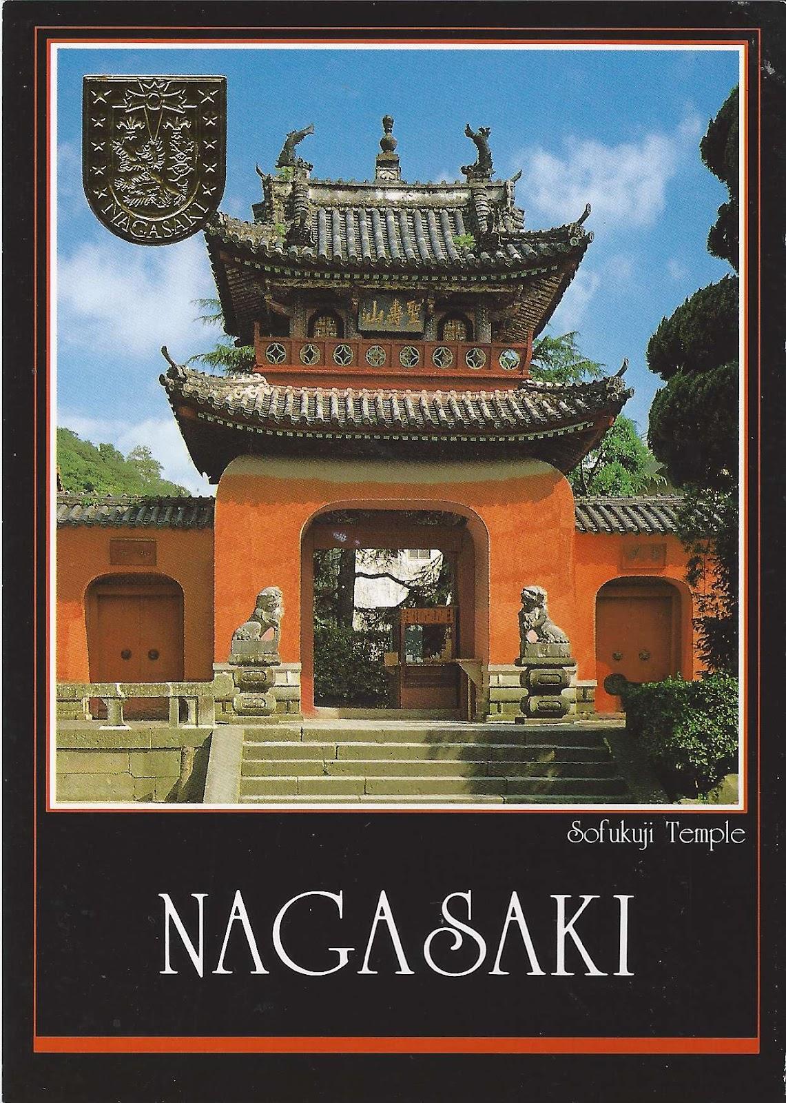 A Journey Of Postcards: Sofukuji Temple In Nagasaki