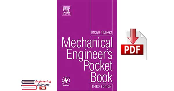 Newnes Mechanical Engineer's Pocket Book Third edition By Roger L. Timings