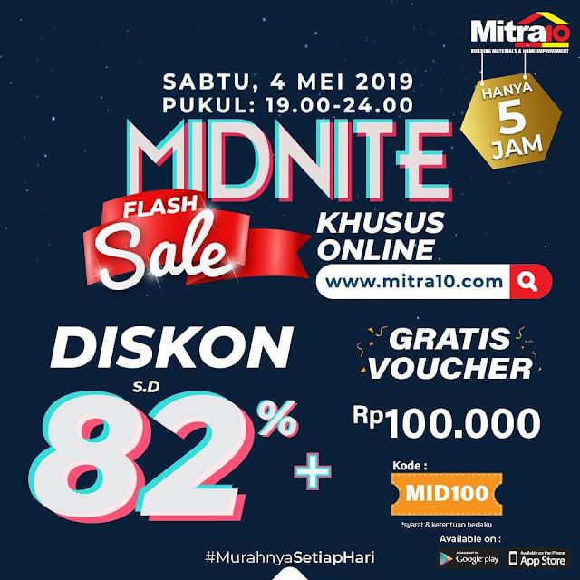 #Mitra10 - #Promo Diskon Hingga 82% & Free Voucher di Belanja Online Midnite Flash Sale (04 Mei 2019)