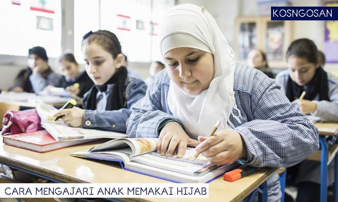 Cara Mendidik Anak Hijab